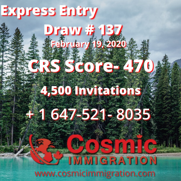 Express Entry Draw #137, CRS Score 470, 19 February, 2020